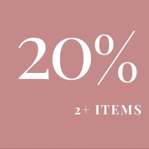 20% off 2+ items!